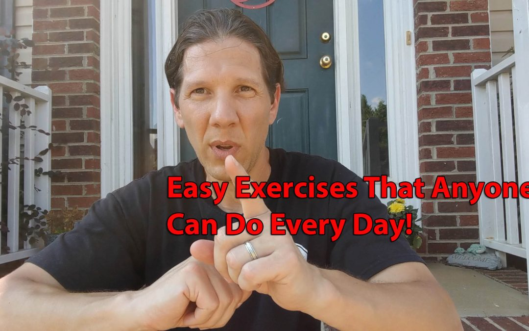 Easy Exercises That Anyone Can Do Every Day