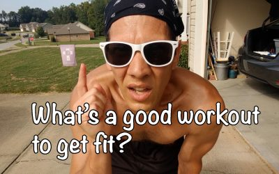 What's a good workout to get fit?