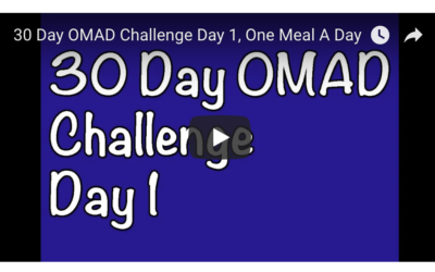 30 Day OMAD Challenge Day 1, One Meal A Day