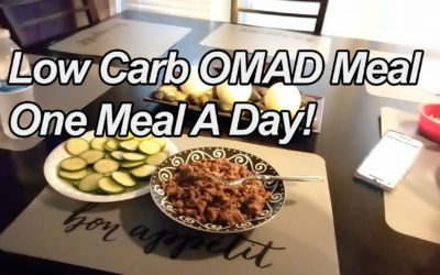Low Carb OMAD Meal / One Meal A Day