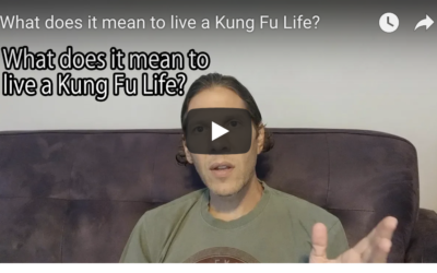 What does it mean to live a Kung Fu Life?